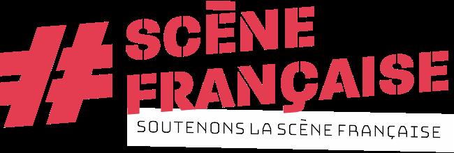 Soutenons la #SceneFrancaise