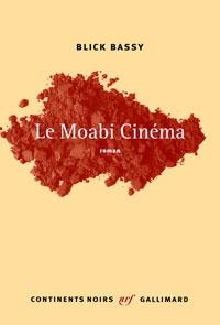 Le Moabi Cinéma de Blick Bassy